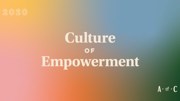 """gradient with type that says """"culture of empowerment"""""""